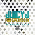 "Juicy J ""For Everybody"""