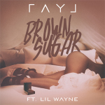"Ray J ""Brown Sugar"""