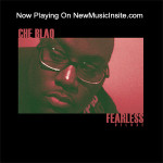Che Blaq now playing on NewMusicInsite.com