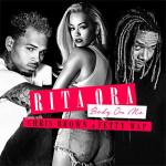 """Rita Ora """"Body On Me"""""""