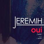 "Jeremih ""Oui"""