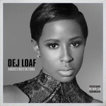 "Dej Loaf ""Hey There"""