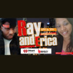 The Ray & Erica Show