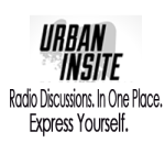 Urban Insite Radio Discussion Forums