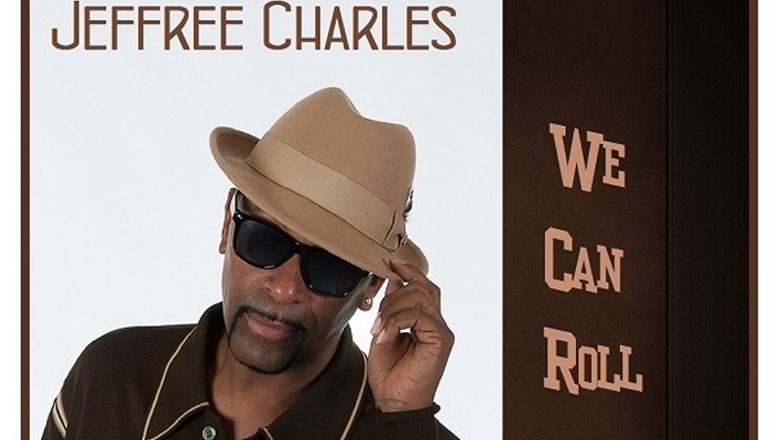 """Jeffree Charles Latest Release, """"We Can Roll"""""""