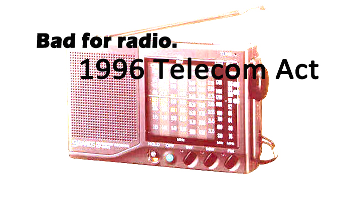 "Bill Clinton & Congress Changed Radio Forever ""The Telecom Act"""