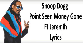 """New: Snoop Dogg """"Point Seen Money Gone"""" (ft. Jeremih)"""