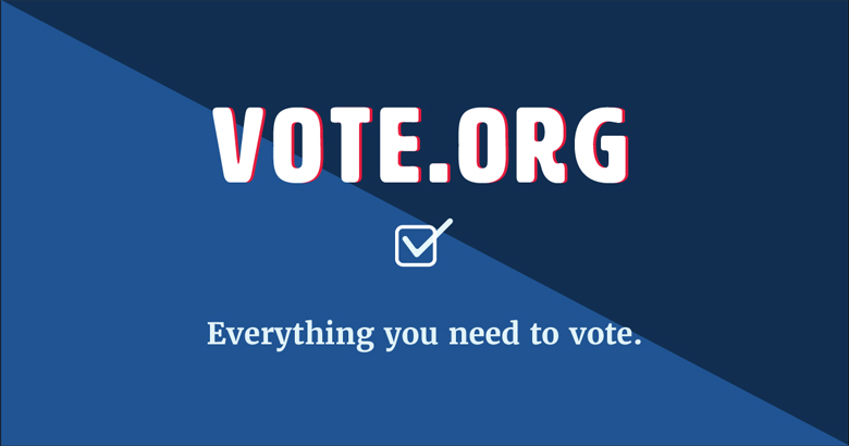 Vote.org - Everything You Need To Know To Vote