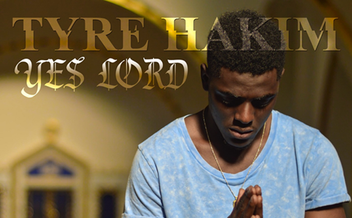 """New Music: Tyre Hakim """"Yes Lord"""""""