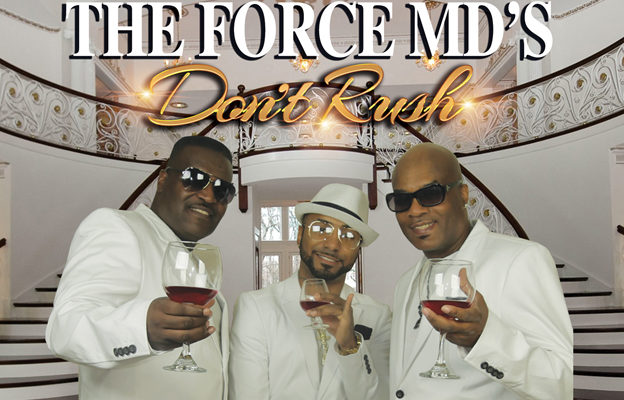 """They're Back! The Force MD's Returns With New Single """"Don't Rush"""""""
