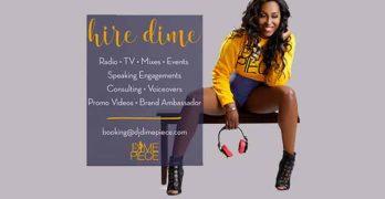 "Available: DJ Dimepiece ""The Mixin' Vixen"""
